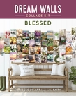 Dream Walls Collage Kit: Blessed