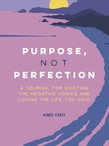 Purpose, Not Perfection