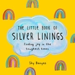 The Little Book of Silver Linings