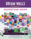 Dream Walls Collage Kit: Superfunk Neon