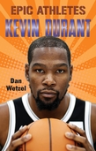 Epic Athletes: Kevin Durant