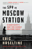 The Spy in Moscow Station