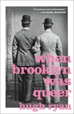 When Brooklyn Was Queer