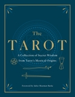 The Tarot: The Original Teachings Revealed