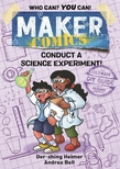 Maker Comics: Conduct a Science Experiment!