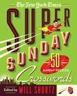 The New York Times Super Sunday Crosswords Volume 8