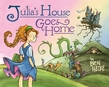 Julia's House Goes Home