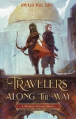 Travelers Along the Way: A Robin Hood Remix