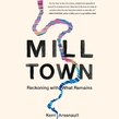Mill Town