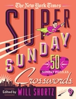 The New York Times Super Sunday Crosswords Volume 9
