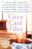 Cozy Case Files, A Cozy Mystery Sampler, Volume 10