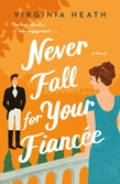 Never Fall for Your Fiancee