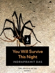 You Will Survive This Night