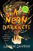 A Neon Darkness Sneak Peek