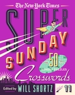 The New York Times Super Sunday Crosswords Volume 11
