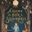 A Game of Fox & Squirrels