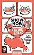 Show-How Guides: Slime & Sand