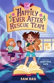 Happily Ever After Rescue Team: Agents of H.E.A.R.T.