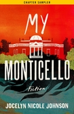 My Monticello: Chapter Sampler