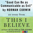 Good Can Be as Communicable as Evil