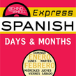 Behind the Wheel Express Spanish: Days & Months
