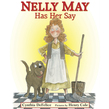 Nelly May Has Her Say