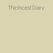 The Incest Diary