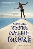 After All, You're Callie Boone