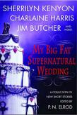 My Big Fat Supernatural Wedding