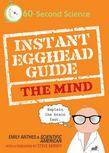 Instant Egghead Guide: The Mind