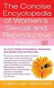 The Concise Encyclopedia of Women's Sexual and Reproductive Health