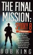 The Final Mission: Spooky 8