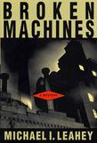 Broken Machines