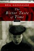 The Bitter Taste of Time