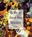 The Why and How of Home Horticulture