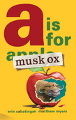 A Is for Musk Ox