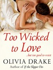 Too Wicked To Love