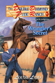 Double Diamond Dude Ranch #2 - The Wrangler's Secret