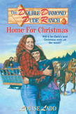 Double Diamond Dude Ranch #7 - Home for Christmas