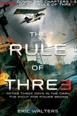 The Rule of Three, Chapters 1-5