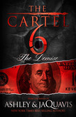 The Cartel 6: The Demise