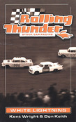 Rolling Thunder Stock Car Racing: White Lightning