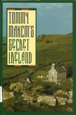 Tommy Makem's Secret Ireland