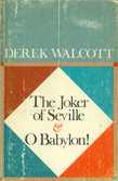 The Joker of Seville and O Babylon!