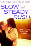 Slow and Steady Rush