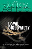 Loyal Disloyalty