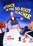 The Attack of the 50-Foot Teacher