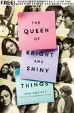 The Queen of Bright and Shiny Things, Chapters 1-5