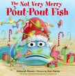 The Not Very Merry Pout-Pout Fish