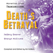 Transgressions: Death's Betrayal
